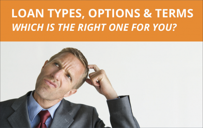 Loan Types, Options & Terms